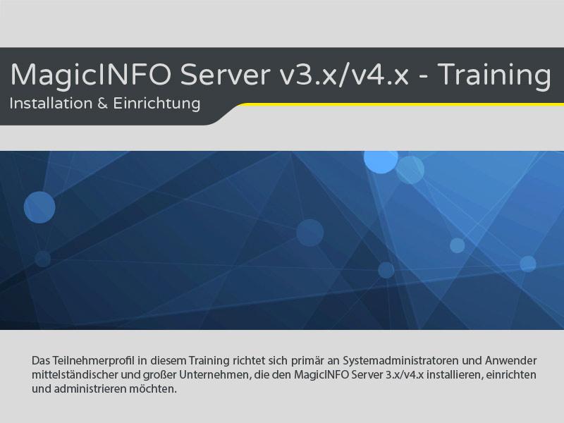 MagicINFO Server v3.x/v4.x - Training buchen
